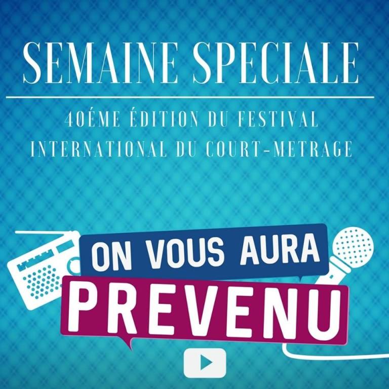 «On vous aura prévenu» spéciale 40ème Festival International du Court-Métrage