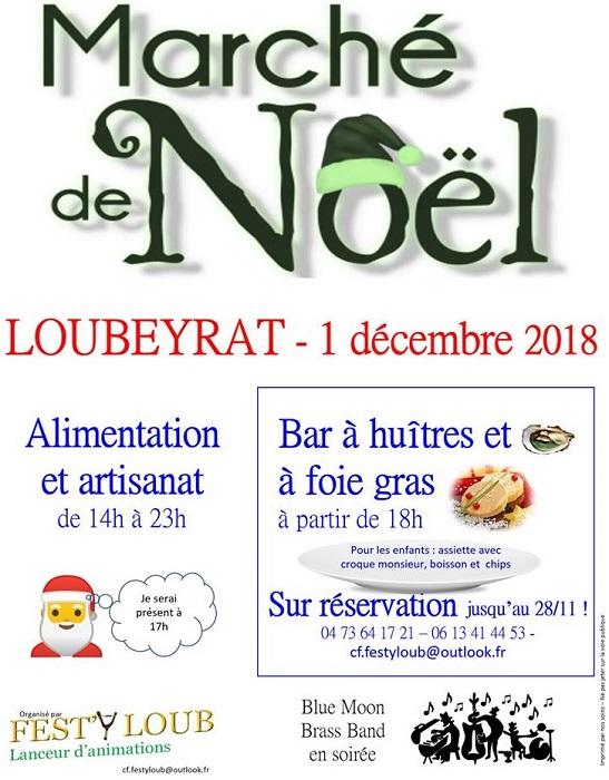 Fest'Y Loub Evènement : Samedi 1er décembre 2018 à Loubeyrat : Marché de Noël, Bar à Huîtres et Foie Gras -Concert